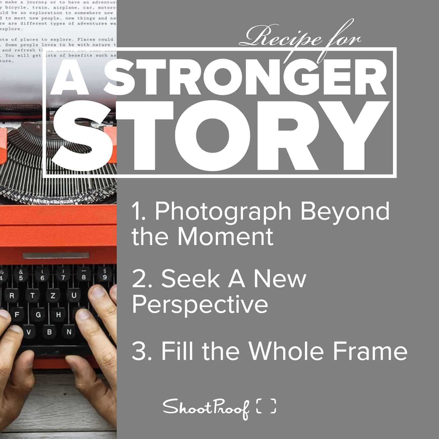 Learn Photography: Recipe for A Stronger Story